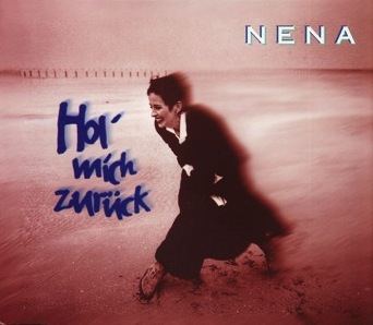NENA - Hol mich zurück