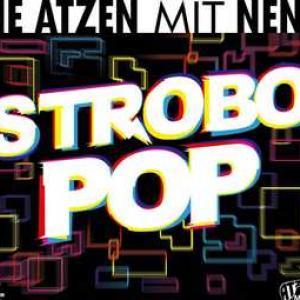 Die Atzen mit NENA - Strobo Pop