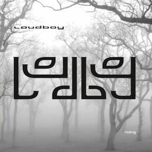 LOUDBOY - Hiding