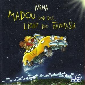 NENA - Madou und das Licht der Fantasie