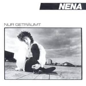 Nena - Nur geträumt