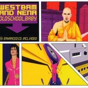 WestBam & NENA - Oldschool, Baby