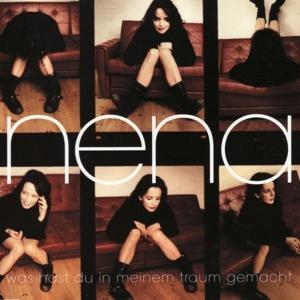 NENA - Was hast du in meinem Traum gemacht
