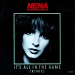 Nena - It's all in the game